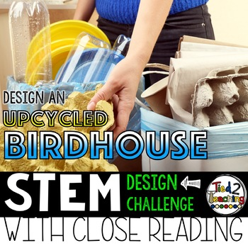 Earth Day STEM Challenge - Upcycled Birdhouse