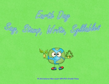 Earth Day-Say,Stamp, Write, Syllables