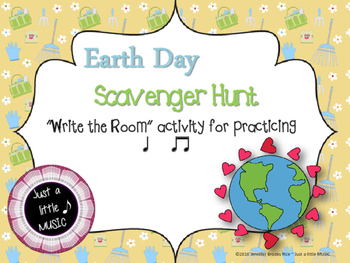 "Earth Day Scavenger Hunt--Rhythm Reading ""Write the Room"" {ta titi}"