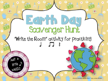"Earth Day Scavenger Hunt--Rhythm Reading ""Write the Room"" {ta titi rest}"