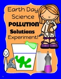 Earth Day Science: Pollution Solutions Experiment!