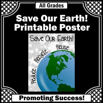 Earth Day Reduce Reuse Recycle Environmental Science Classroom Decor
