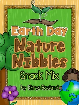 Earth Day Snack Mix -  Nature Nibbles {Fun Poem} and {Bag Toppers}