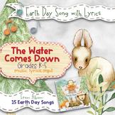 Earth Day Song: The Water Comes Down (Mp3, Lyrics, Karaoke Video & Sheet Music)