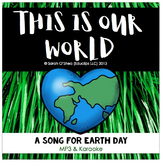 Earth Day Song - 'This Is Our World' (Mp3 & karaoke) K-3