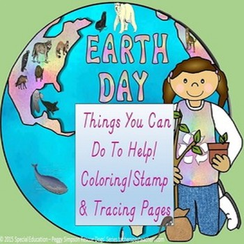 Earth Day Posters/Writing/Coloring Packet SPED/ELD/AUTISM