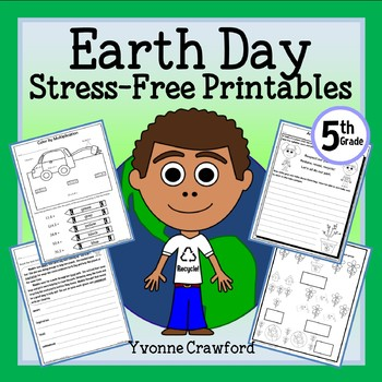 Earth Day NO PREP Printables Fifth Grade Common Core by Yvonne