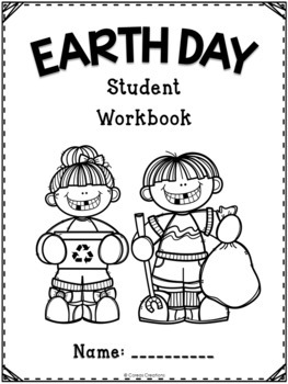 Earth Day Student Workbook & More!