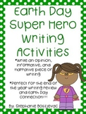 Earth Day Super Hero Writing (End of the year)