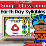 Earth Day Syllables Game for Google Classroom Distance Learning