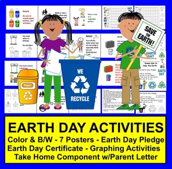 Earth Day Activities: 7 Posters, Pledge, Graphing, Certificate & Parent Letter