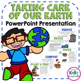 "Earth Day ""Taking Care of Our Earth"" PowerPoint presentation"