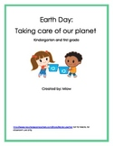 Earth Day:  Taking care of our planet Kindergarten and fir