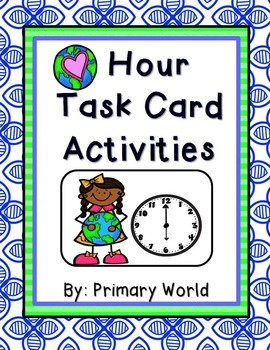 Earth Day Task Cards Time to the Hour