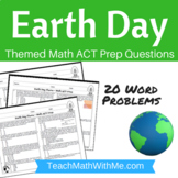 Earth Day Theme - Math ACT Prep Worksheet - Practice Questions