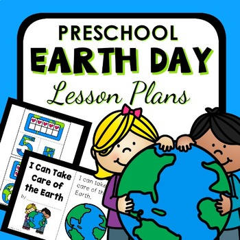 Earth Day Theme Preschool Lesson Plans -Earth Day Activities