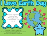 Earth Day Themed Unit~ Includes Graphic Organizers & Much More!