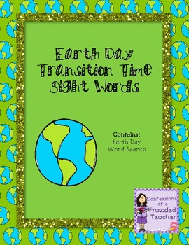 Earth Day Transition Time Sight Words - Word Search