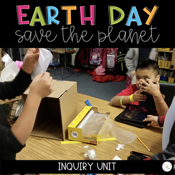 Earth Day Unit: Save the Planet