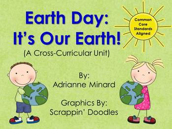 Earth Day Unit (Science, Math, and Reading) for First, Second, or Third Grade
