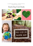 Earth Day Unit Study: A Nature Based Homeschool Learning Guide
