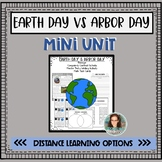 Earth Day VS Arbor Day Mini-Unit With Distance Learning Options