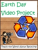 Earth Day Video Project on Recycling