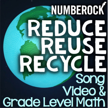Reduce, Reuse, Recycle: Math Activities Recycling Bundle ★ 1st Grade- 6th Grade