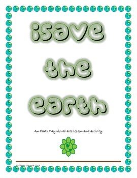 Earth Day - Visual Arts and Writing Activity