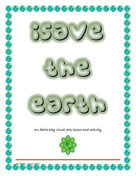 Earth Day - Visual Arts and Writing Activity