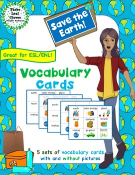 Save the Earth Vocabulary Cards - Great for ESL/ENL