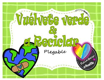 """Earth Day: """"Vuélvete Verde y a Reciclar"""""""