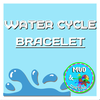 Earth Day Water Cycle Bracelet