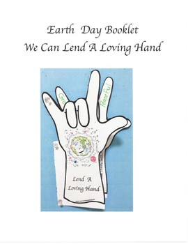 Earth Day - We Can Lend A Loving Hand