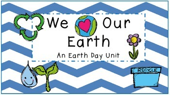 Earth Day-We Love The Earth Unit