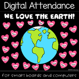 Earth Day - We Love the Earth - Attendance PowerPoint Pres