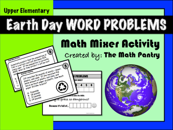 Earth Day Word Problems - Math Mixer Activity - Upper Elementary