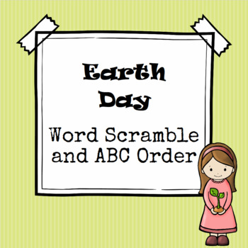 Earth Day Word Scramble and ABC Order Cut and Paste