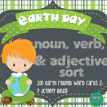 Earth Day Noun, Verb & Adjective Sort
