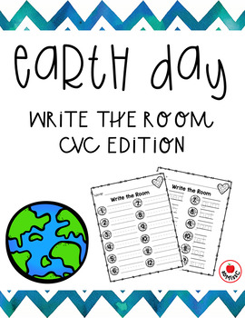 Earth Day Write the Room CVC Edition