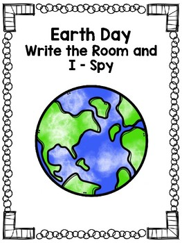 Earth Day Write the Room and I-Spy