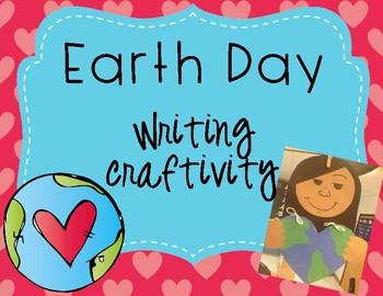 Earth Day Writing Craftivity