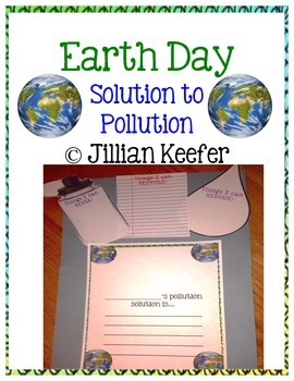 """Earth Day Writing: """"My Solution to Pollution"""""""
