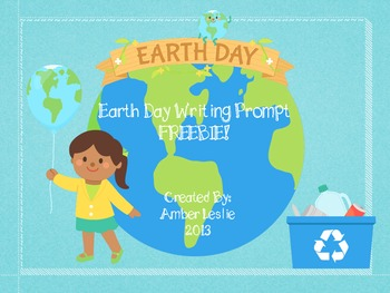 Earth Day Writing Prompt FREEBIE