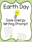 Earth Day Writing Prompt: Save Energy