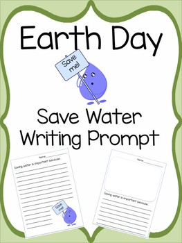 Earth Day Writing Prompt: Save Water