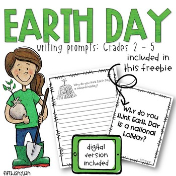 Earth Day Writing Prompts: Grades 2 - 5