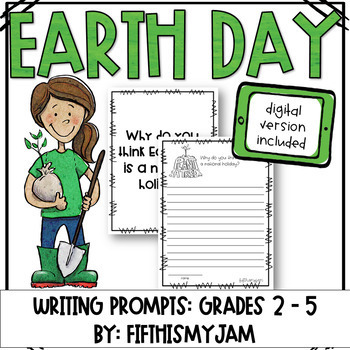 Earth Day // Writing Prompts: Grades 2 - 5