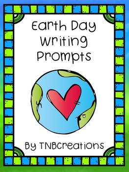 Earth Day Writing Prompts Worksheets