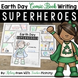 Earth Day Writing Superheroes Comic Book